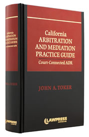California Arbitration & Mediation Practice Guide