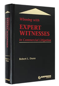Winning with Expert Witnesses in Commercial Litigation