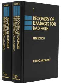 Recovery of Damages for Bad Faith, 5th Ed.